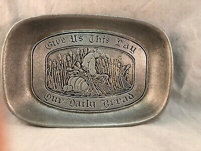 "Wilton Columbia Bread Dish Tray  Pewter ""Give Us This Day Our Daily Bread"" RWP"