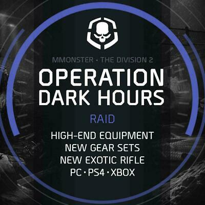 Divison 2 Operation Dark Hours Raid New Gear Sets Boosting Service PC/PS4/XBOX