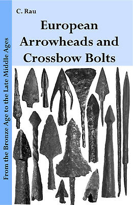 arrowheads and crossbow bolts from europe