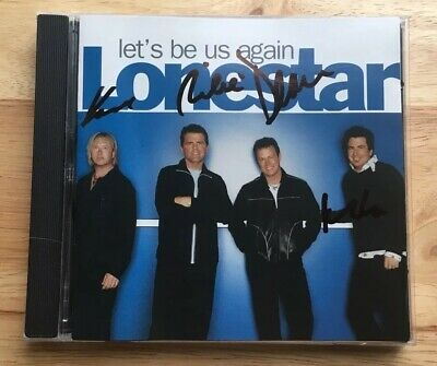 Lonestar Signed Let's Be Us Again Cd *Band Autographed* Country Richie Mcdonald