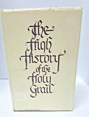 1969 The High History of the Holy Grail Sebastian Evans Book