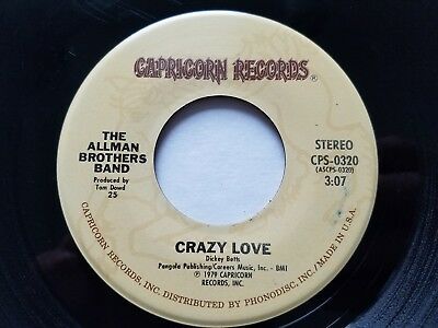 """THE ALLMAN BROTHERS BAND - Crazy Love / Just Ain't Easy 1979 SOUTHERN ROCK 7"""""""
