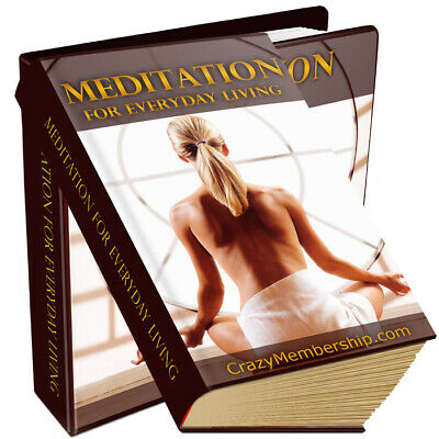 Meditation For Everyday Living pdf ebook Free Shipping With Master Resell Rights