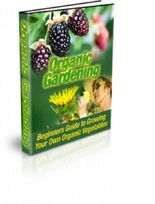 Organic Gardening pdf ebook Free Shipping With Master Resell Rights
