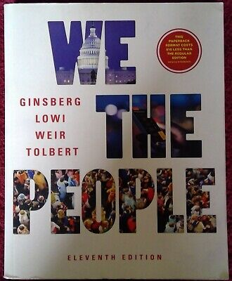 We the People 11th Edition by Benjamin Ginsberg, et al. NO REGISTRATION CODE
