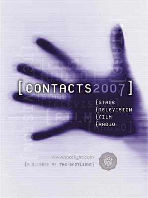 Contacts 2007 2007: Stage, Television, Film and Radio, , Very Good Book