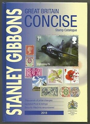 Great Britain 2018 Stanley Gibbons Concise Stamp Catalogue Hardback