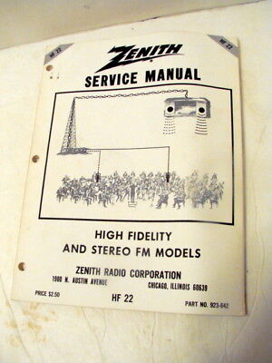 ZENITH service manual HF 22 HIGH FIDELITY AND STEREO FM MODELS