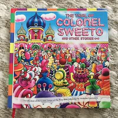 Perry Bible Fellowship - The Trial Of Colonel Sweeto 2007 1st Edition Hardback