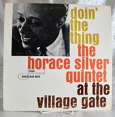 LP: The Horace Silver Quintet~Doin' The Thing At The Village Gate~Blue Note BST