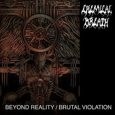 Chemical Breath - Beyond Reality / Brutal Violation - CD - New