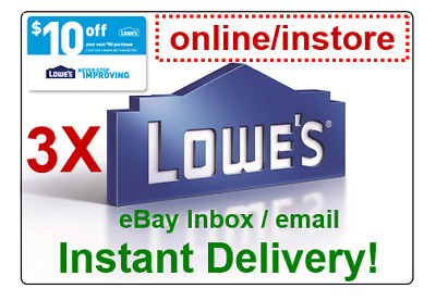 (3X)THREE LOWES 10 OFF 50 Promo.3Coupons Codes Online/Instore (instant delivery)