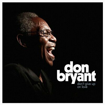 Don Bryant - Dont Give Up On Love - LP Vinyl -