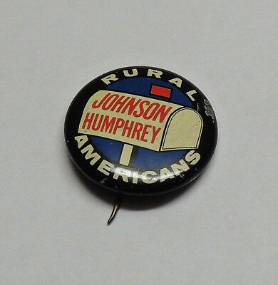 Johnson Humphrey Rural Americans Campaign Button Pin Pinback 1964