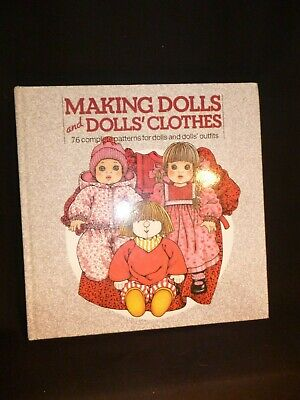 Making Dolls and Dolls' Clothes Book by Lia Van Steenderen