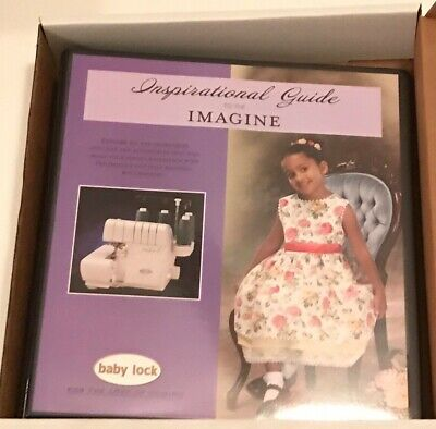 BabyLock IMAGINE Workbook Inspirational guide for Serger Overlock New-In-Box
