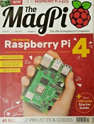 The Magpi Magazine July 2019 # 83 = Raspberry Pi '4' = 40 Pages Projects Guides