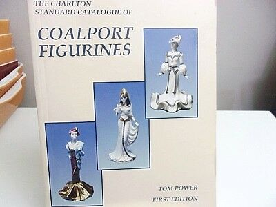 The Charlton Standard Catalogue of Coalport Figurines by Tom Power (1997, Paperb