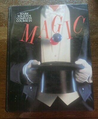Complete Course in Magic by Mark Wilson 1988 pictures of book included