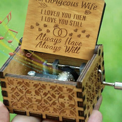 TO MY GORGEOUS WIFE -I LOVED YOU ,ALWAYS HAVE ,ALWAYS WILL Engraved Music Box