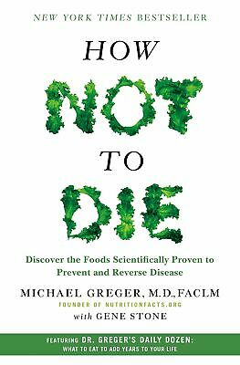 How Not to Die Discover the Foods Hardcover Michael Greger M.D. FACLM Diet Books