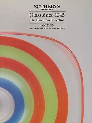 GLASS since 1945 THE DAN KLEIN COLLECTION AUCTION CATALOGUE