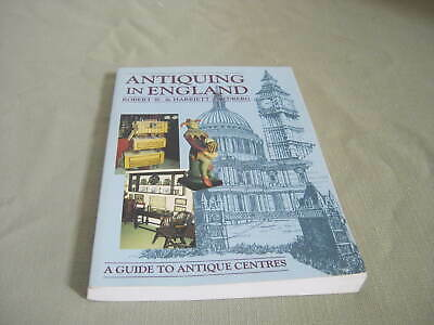 1989 Book, Antiquing in England, A Guide to Antique Centres, Robert Swedberg