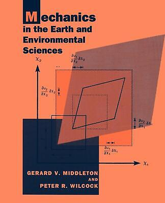 Mechanics in the Earth and Environmental Sciences Gerard V. Middleton