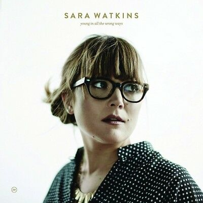 Sara Watkins - Young In All The Wrong Ways   Cd Neuf