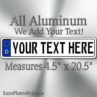 EUROPEAN STYLE license plate tag , ANY TEXT, CUSTOMIZABLE, GERMAN