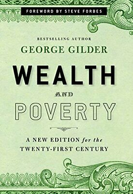 NEW - Wealth and Poverty: A New Edition for the Twenty-First Century