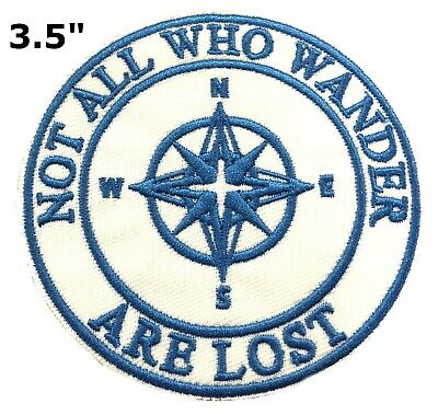 Not All Who Wander Are Lost Compass Embroidered Patch Iron / Sew-On Souvenir