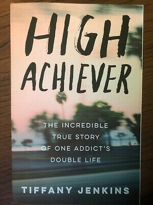 High Achiever: The Incredible...by Tiffany Jenkins PAPERBACK 2019 Brand New!