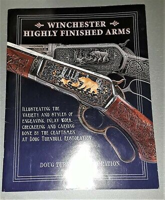 GUN BOOK: WINCHESTER Repeating Arms Co  Highly Finished Arms