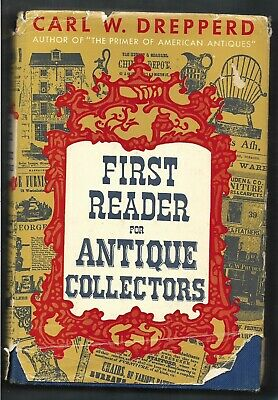 First Reader for Antique Collectors HB w/tattered dj-Drepperd-1954-274 pages