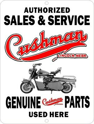 """CUSHMAN Motor Scooters Sales Service Parts Sold Aluminum Sign 12"""" x 9"""""""