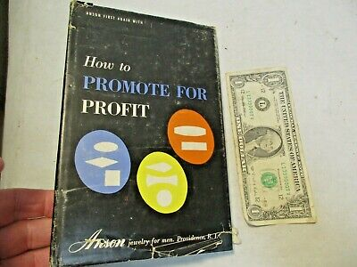 """1956 Anson Jewelry for Men """"How To Promote For Profit"""" HBDJ Book in good shape"""
