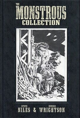 The Monstrous Collection: Bernie Wrightson/Steve Niles. Deluxe Hardback