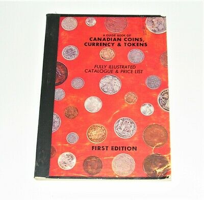A Guide Book of Canadian Coins, Currency & Tokens Catalogue, First Edition 1958