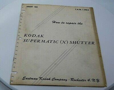 How to Repair Kodak Supermatic (X) Shutter (8 Pages) 1950