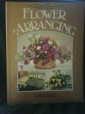 'CONSTANCE SPRY BOOK OF FLOWER ARRANGING, THE' By HAROLD PIERCY