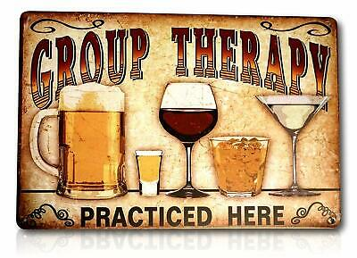 """Funny Group Therapy Practiced Here Beer Wine Whiskey Vintage Pub Tin Sign 8x12"""""""