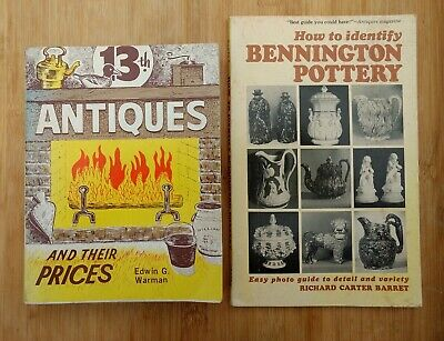 Books: Antiques & Their Prices by Warman 1976 & Bennington Pottery 1964 Lot (2)