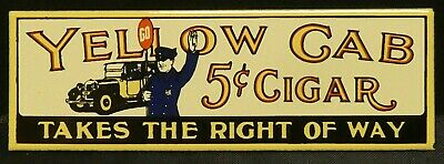 "Dollhouse Miniatures Metal Sign Advertising Tobacco 5c YELLOW CAB CIGAR 3"" x 1"""