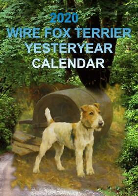 New 2020 Wire Fox Terrier   Dog Yesteryear Calendar With Envelope Free Post Uk