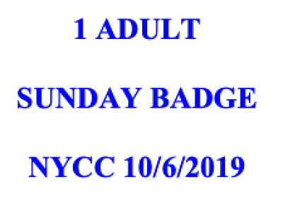 2019 Nycc New York Comic Con - 1 Sunday Badge Pass Verified Ticket - 10/6/19