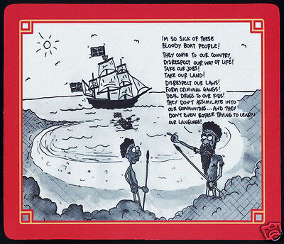 1 x ANTI BOAT PEOPLE HUMOUR, ABORIGINAL INTEREST,  MOUSE MAT OR SMALL TABLE MAT