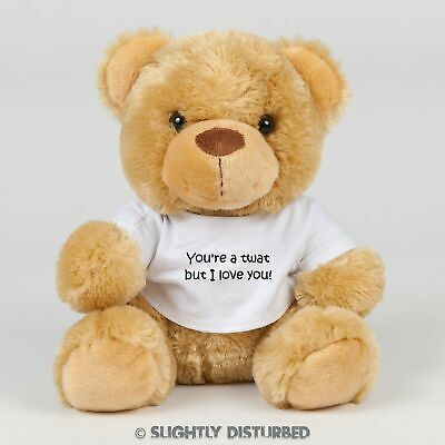 You're A Tw*t But I Love You! Swear Bear