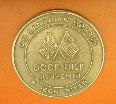Vintage Brass Token: Grand Portage MN; Pigeon River Border & Circle Route