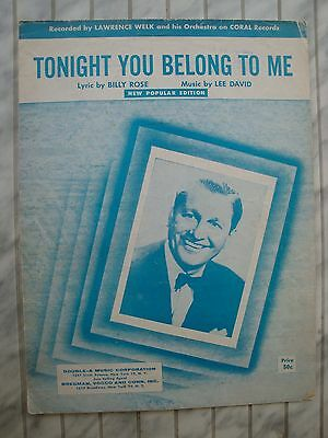 Tonight You Belong To Me - Lee David - Lawewnce Welk - 1926 - Orig. Musiknote